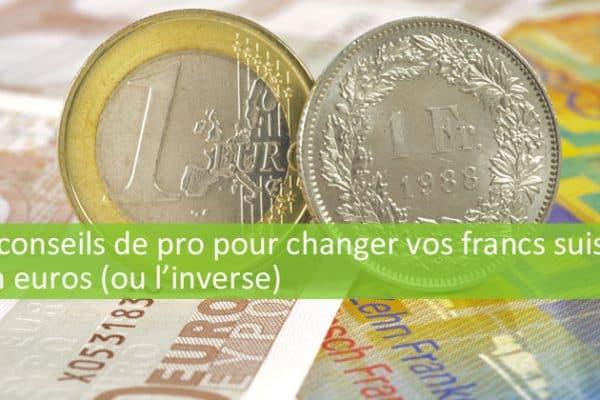 Quel est le meilleur moment du mois pour échanger CHF en euros ?
